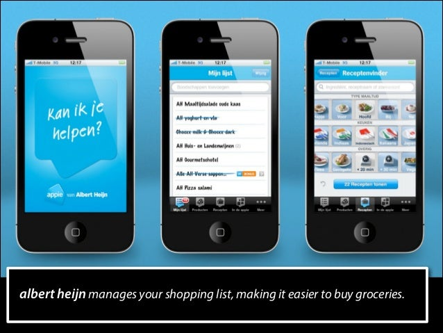 albert heijn manages your shopping list, making it easier to buy groceries.