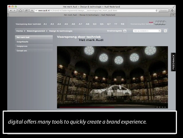 digital offers many tools to quickly create a brand experience.