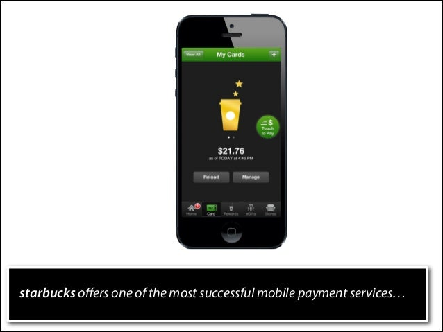 starbucks offers one of the most successful mobile payment services…