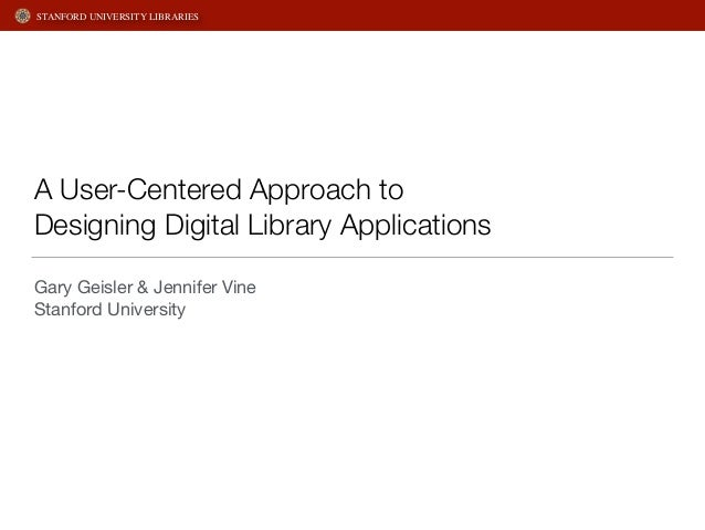 A User-Centered Approach to Designing Digital Library Applications
