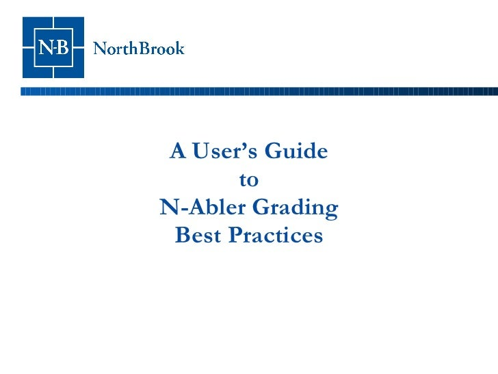 A User's Guide to N-Abler Grading Best Practices
