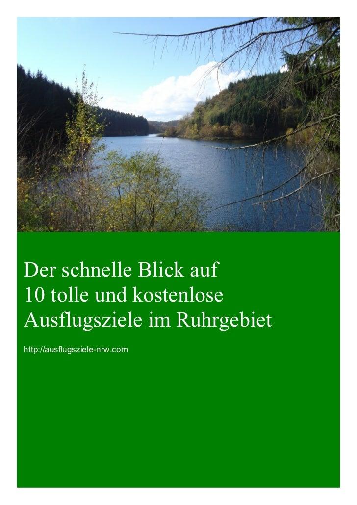 Der schnelle Blick auf10 tolle und kostenloseAusflugsziele im Ruhrgebiethttp://ausflugsziele-nrw.com
