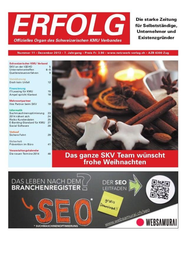 ERFOLG Offizielles Organ des Schweizerischen KMU Verbandes  Die starke Zeitung für Selbstständige, Unternehmer und Existen...