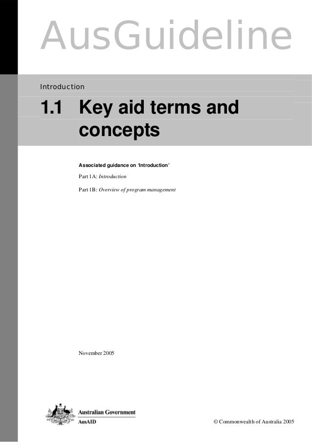AusGuideline Introduction 1.1 Key aid terms and concepts Associated guidance on 'Introduction' Part 1A: Introduction Part ...