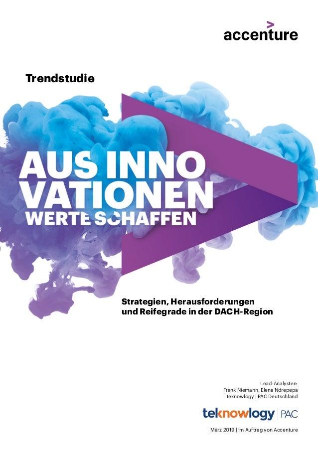 Trendstudie Strategien, Herausforderungen und Reifegrade in der DACH-Region Lead-Analysten: Frank Niemann, Elena Ndrepepa ...