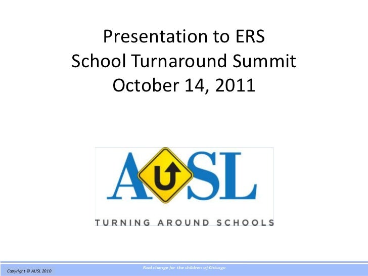 Presentation to ERS                         School Turnaround Summit                             October 14, 2011         ...