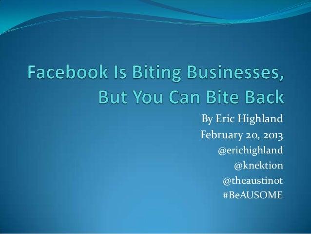 By Eric HighlandFebruary 20, 2013   @erichighland      @knektion    @theaustinot    #BeAUSOME