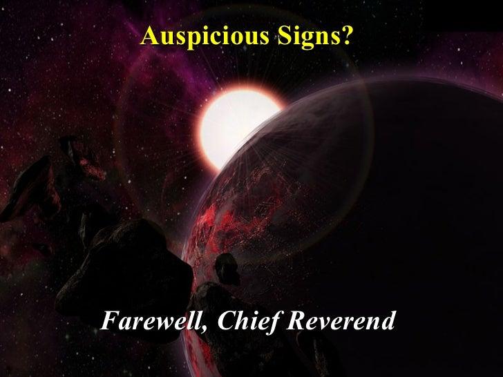 Auspicious Signs? Farewell, Chief Reverend