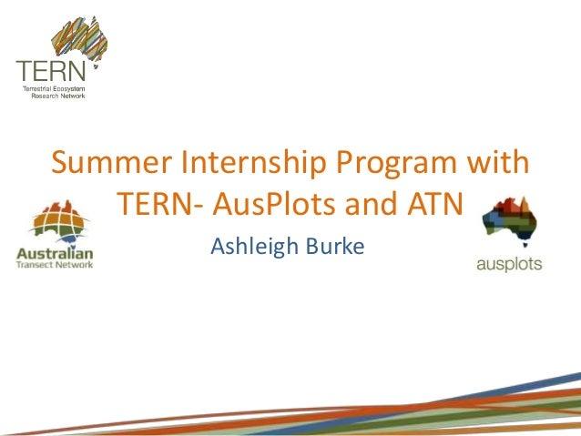 Summer Internship Program with TERN- AusPlots and ATN Ashleigh Burke