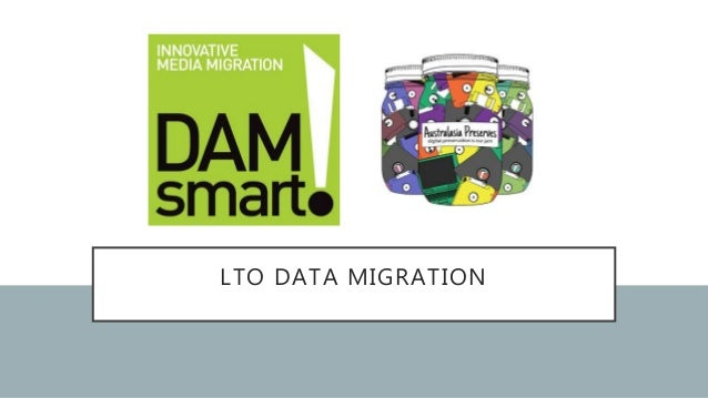 LTO DATA MIGRATION