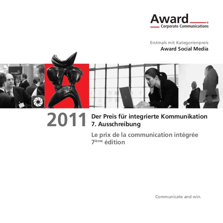 Erstmals mit Kategorienpreis                               Award Social Media2011   Der Preis für integrierte Kommunikatio...