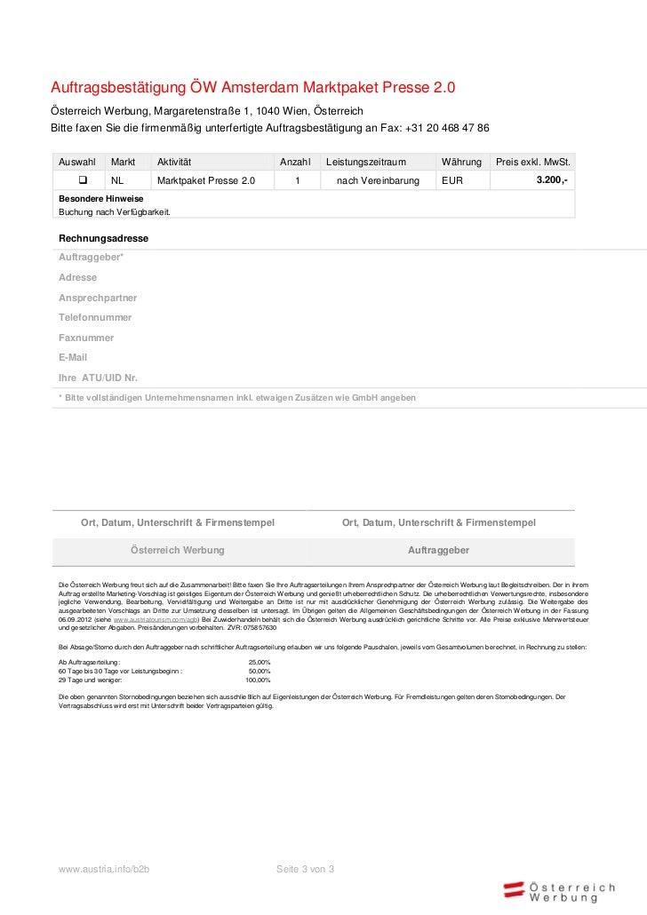 Auftragsbestätigung ÖW Amsterdam Marktpaket Presse 2.0Österreich Werbung, Margaretenstraße 1, 1040 Wien, ÖsterreichBitte f...