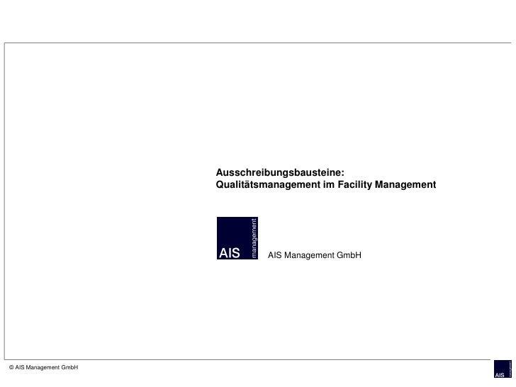 Ausschreibungsbausteine:                         Qualitätsmanagement im Facility Management                               ...