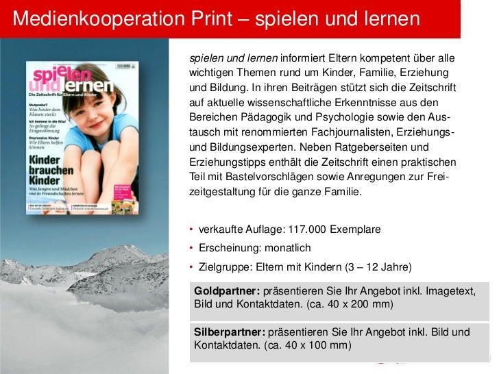 Medienkooperation Print – spielen und lernen                   spielen und lernen informiert Eltern kompetent über alle   ...
