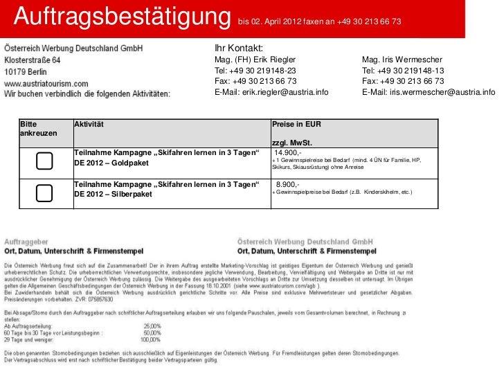 Auftragsbestätigung                                   bis 02. April 2012 faxen an +49 30 213 66 73                        ...