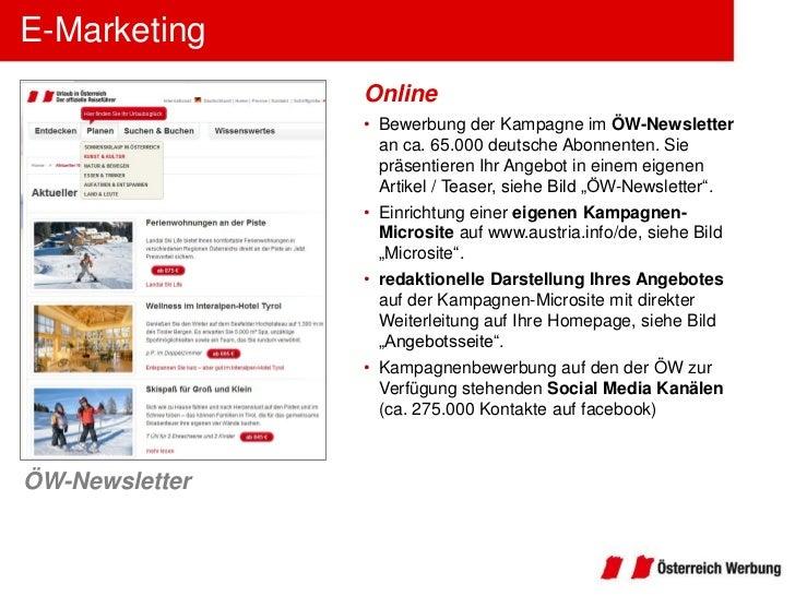 E-Marketing                Online                • Bewerbung der Kampagne im ÖW-Newsletter                  an ca. 65.000 ...