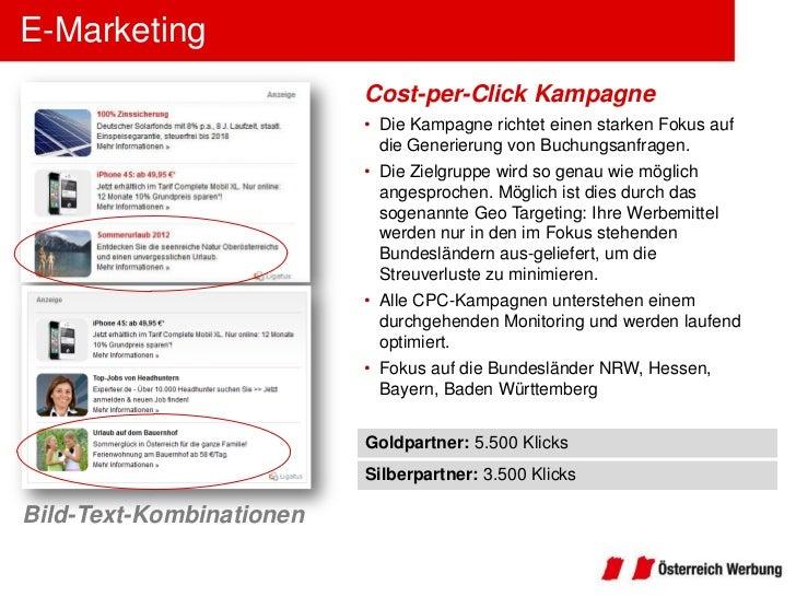 E-Marketing                          Cost-per-Click Kampagne                          • Die Kampagne richtet einen starken...