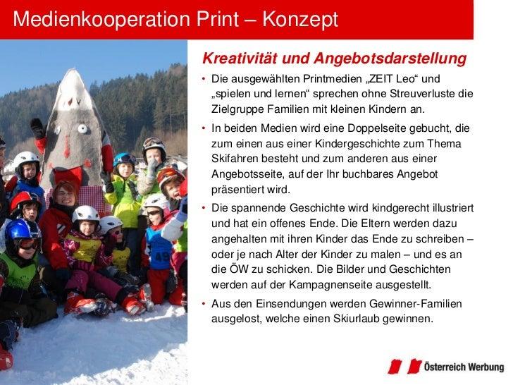 Medienkooperation Print – Konzept                   Kreativität und Angebotsdarstellung                   • Die ausgewählt...