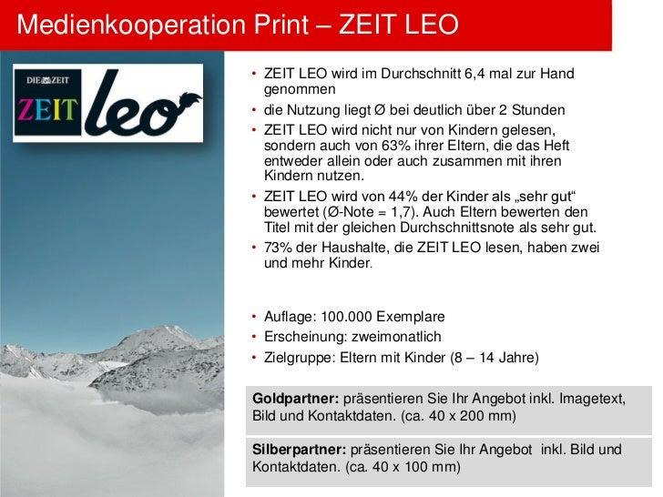 Medienkooperation Print – ZEIT LEO                  • ZEIT LEO wird im Durchschnitt 6,4 mal zur Hand                    ge...