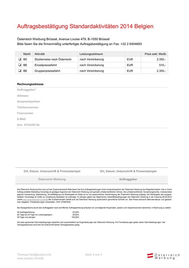 Auftragsbestätigung Standardaktivitäten 2014 Belgien Österreich Werbung Brüssel, Avenue Louise 479, B-1050 Brüssel Bitte f...