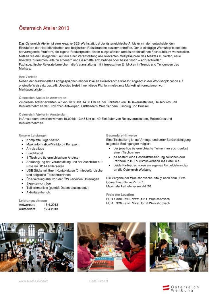 Österreich Atelier 2013Das Österreich Atelier ist eine kreative B2B-Werkstatt, bei der österreichische Anbieter mit den en...