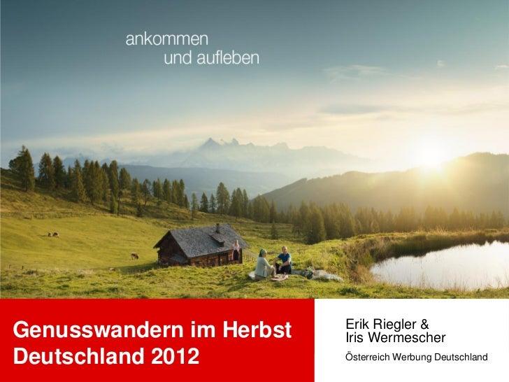 Erik Riegler &Genusswandern im Herbst   Iris WermescherDeutschland 2012          Österreich Werbung Deutschland