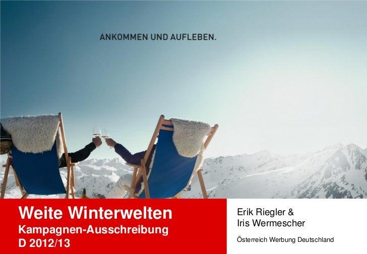 Weite Winterwelten        Erik Riegler &                          Iris WermescherKampagnen-Ausschreibung                  ...