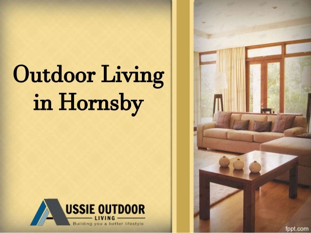 Outdoor Living in Hornsby