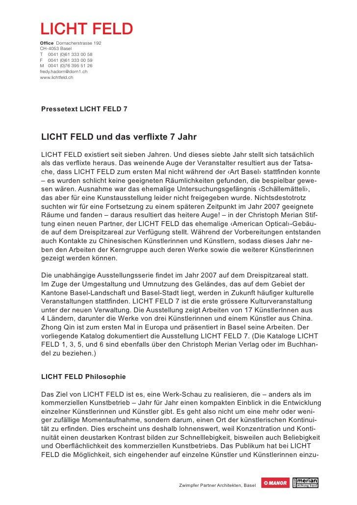 LICHT FELD Office Dornacherstrasse 192 CH-4053 Basel T 0041 (0)61 333 00 58 F 0041 (0)61 333 00 59 M 0041 (0)76 395 51 26 f...