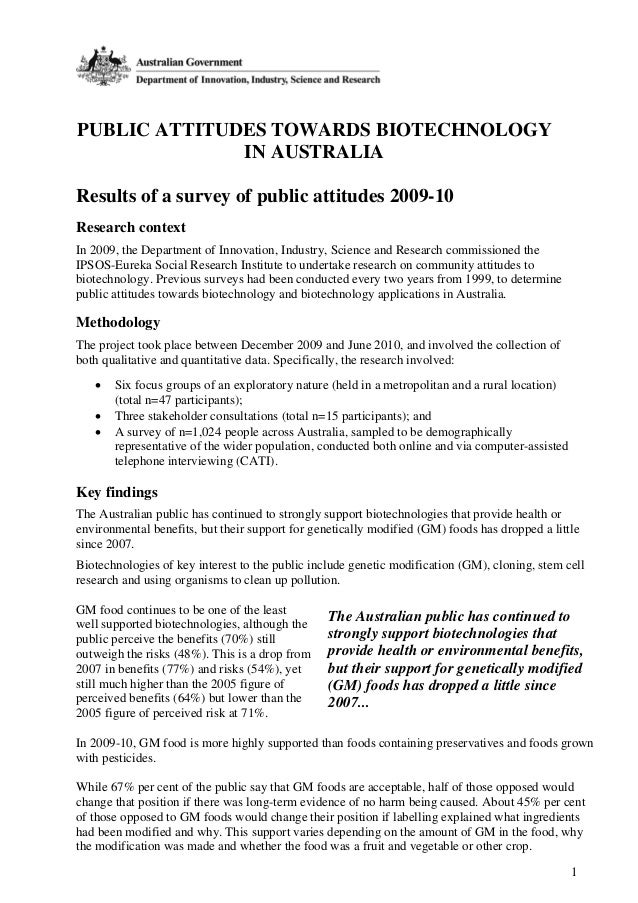 1 PUBLIC ATTITUDES TOWARDS BIOTECHNOLOGY IN AUSTRALIA Results of a survey of public attitudes 2009-10 Research context In ...