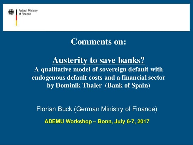 Comments on: Austerity to save banks? A qualitative model of sovereign default with endogenous default costs and a financi...