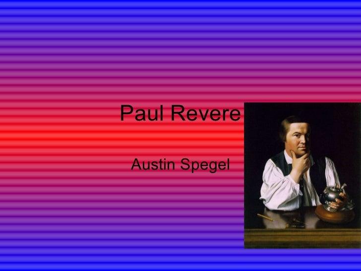 Paul Revere Austin Spegel