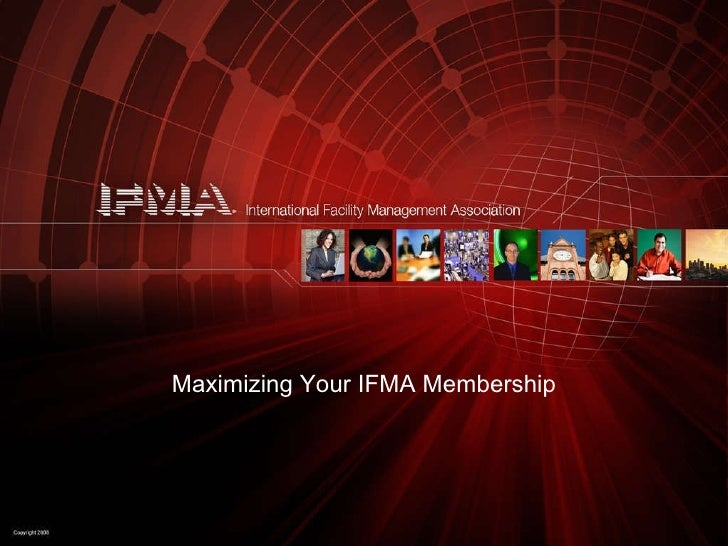 Maximizing Your IFMA Membership