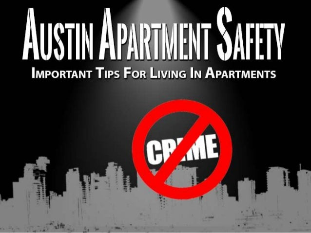Austin apartment safety: Important tips for living in apartments