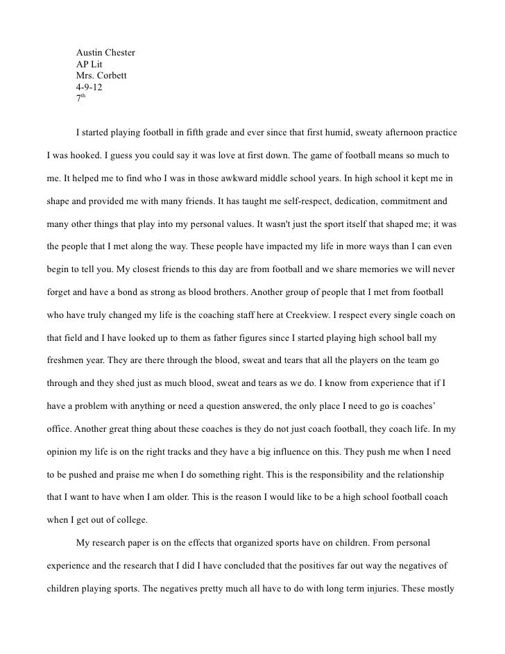 Austin Chester       AP Lit       Mrs. Corbett       4-9-12       7th       I started playing football in fifth grade and ...