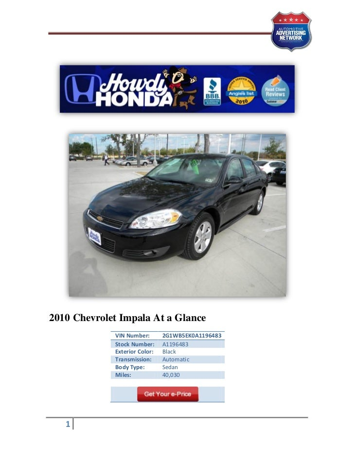 2010 Chevrolet Impala At a Glance             VIN Number:       2G1WB5EK0A1196483             Stock Number:     A1196483  ...