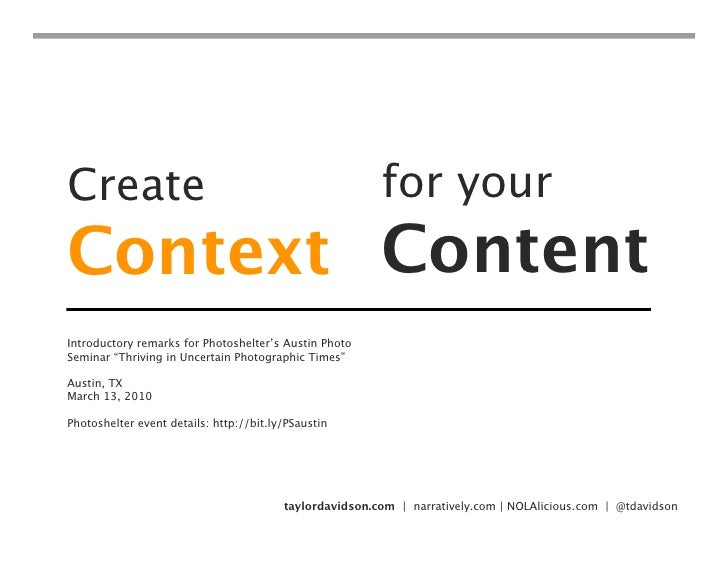 Create                                                   for your Context Content Introductory remarks for Photoshelter's ...