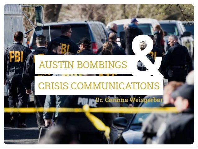 CRISIS COMMUNICATIONS &AUSTIN BOMBINGS &Dr. Corinne Weisgerber