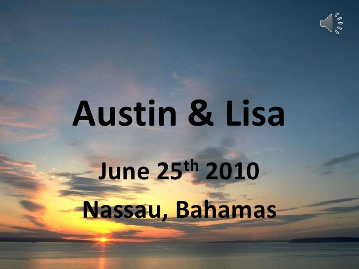 Austin & Lisa<br />June 25th 2010<br />Nassau, Bahamas<br />