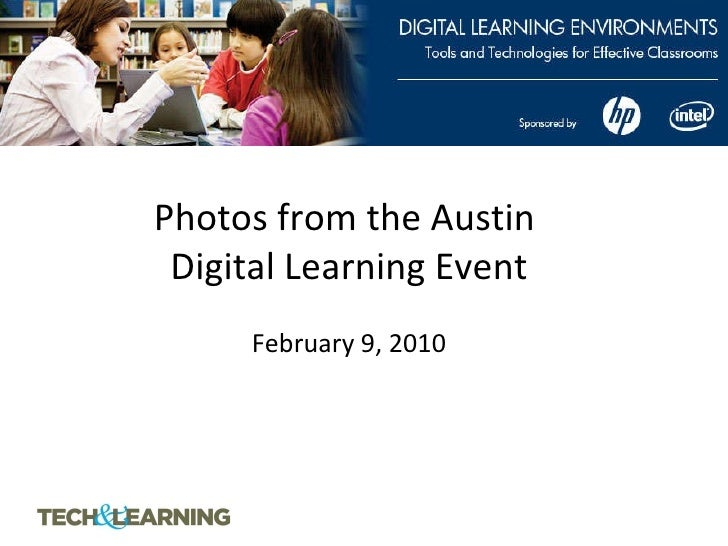 Photos from the Austin  Digital Learning Event   February 9, 2010