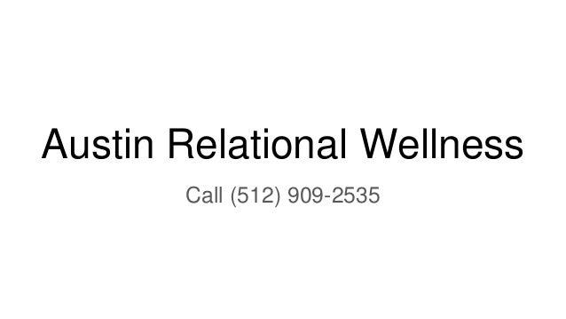 Austin Relational Wellness Call (512) 909-2535