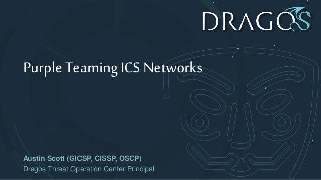 Purple Teaming ICS Networks