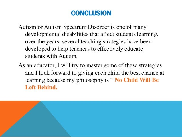 autism spectrum disorder interventions essay Autism spectrum disorder pharmacologic interventions renee ingram chamberlain college of nursing nr 222: health and wellness fall 2012 autism is a developmental disorder that affects those areas of the brain that deal with social and communication skills.