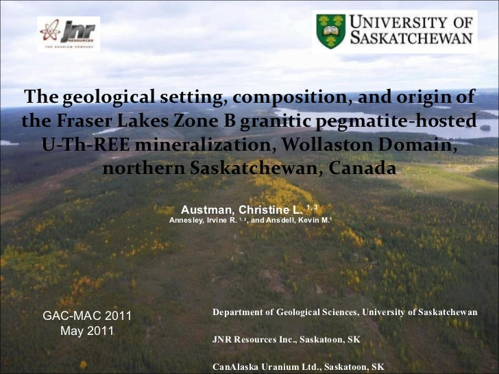The geological setting, composition, and origin of the Fraser Lakes Zone B granitic pegmatite-hosted U-Th-REE mineralizati...