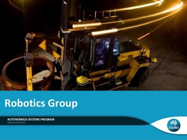 AUTONOMOUS SYSTEMS PROGRAM Robotics Group