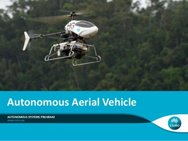 Autonomous Aerial Vehicle AUTONOMOUS SYSTEMS PROGRAM