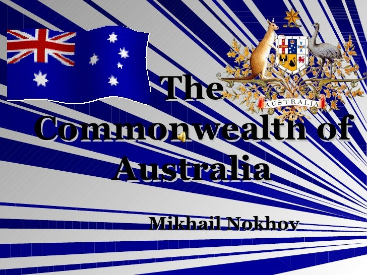 The Commonwealth of Australia Mikhail Nokhov