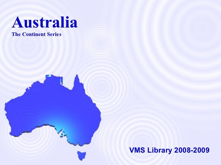 Australia The Continent Series VMS Library 2008-2009