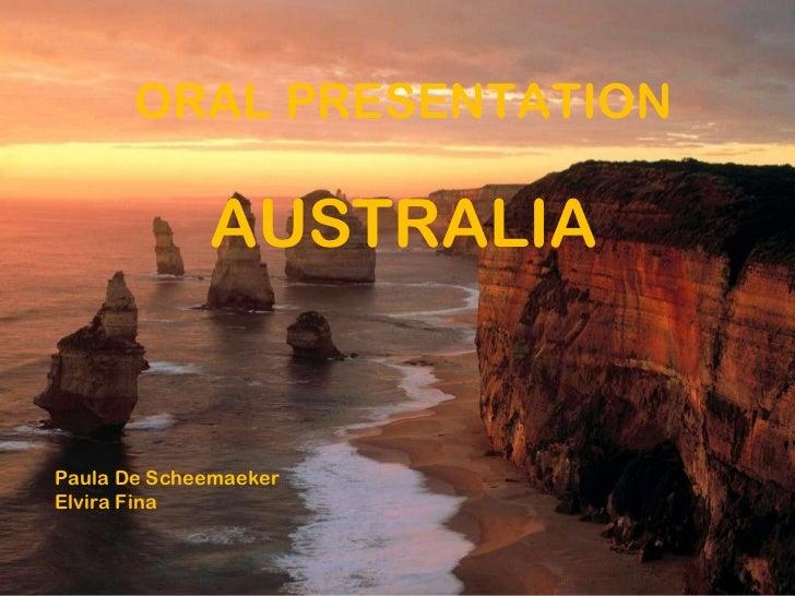 ORAL PRESENTATION AUSTRALIA Paula De Scheemaeker  Elvira Fina