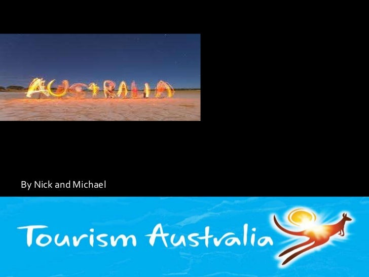 Australia<br />By Nick and Michael<br />